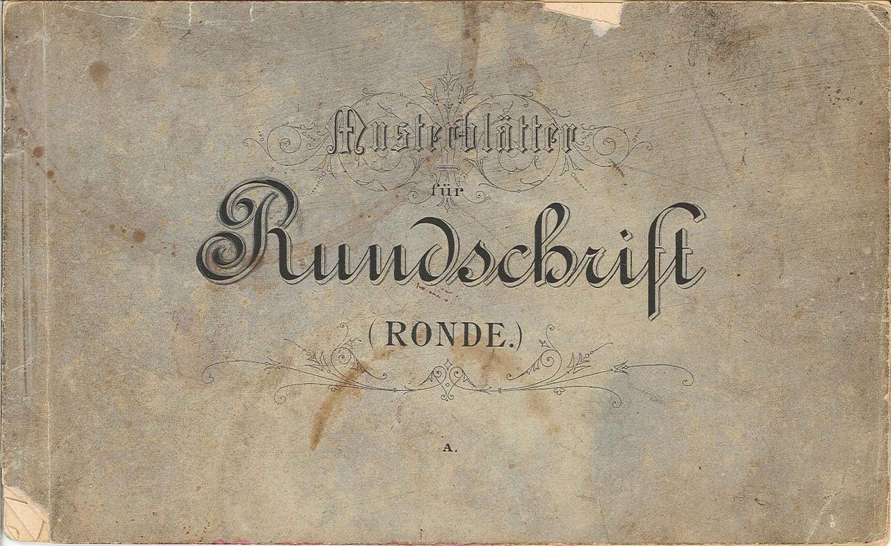 Boekje met voorbeeld-alfabets  'Musterblätter für Rundschrift (Ronde)'